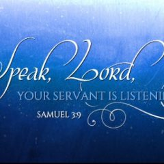 speak-Lord-your-servant-is-listening