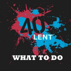 what-to-do-during-lent