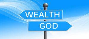 Do You Serve God Or Wealth?