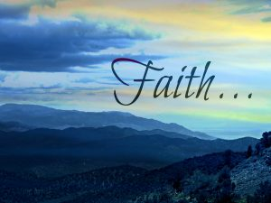 What Faith Is And How To Grow In It