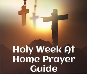 Holy-Week-At-Home-Prayer-Guide